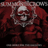 LORD132 Summon The Crows – One More For The Gallows