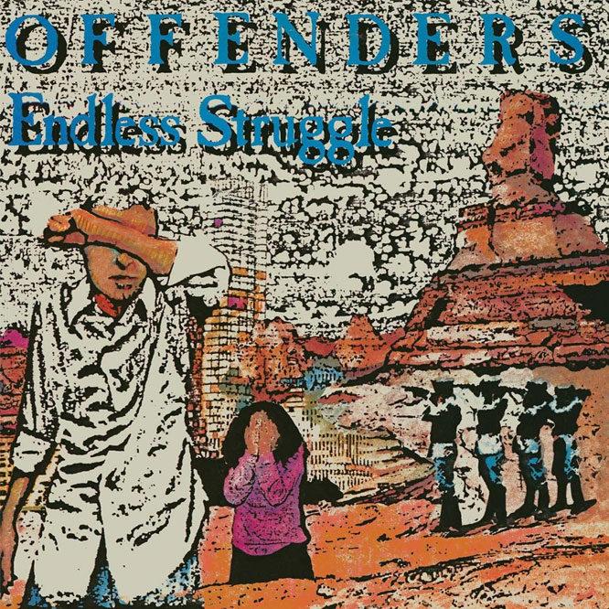 Offenders - Endless Struggle/ We Must Rebel/ I Hate Myself