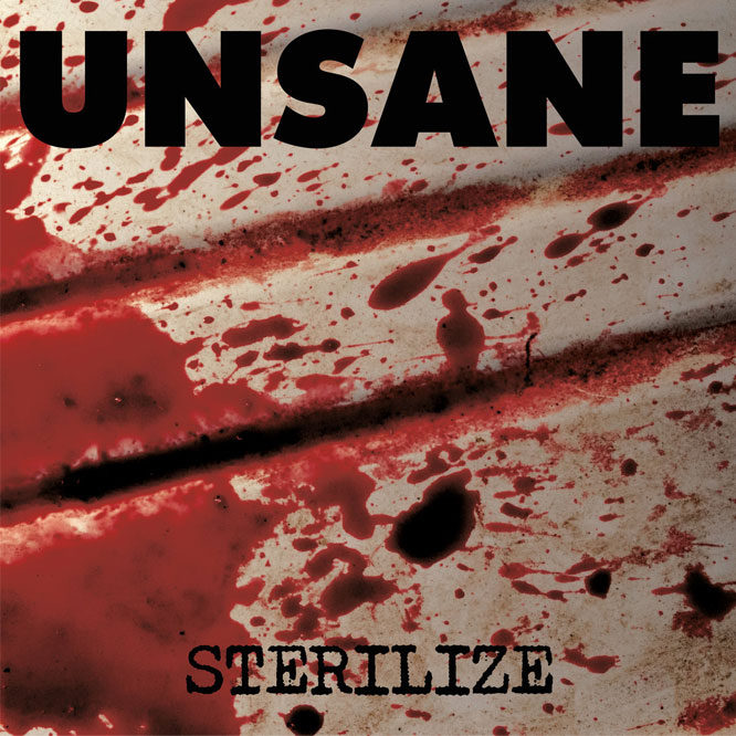 Unsane - Sterilize