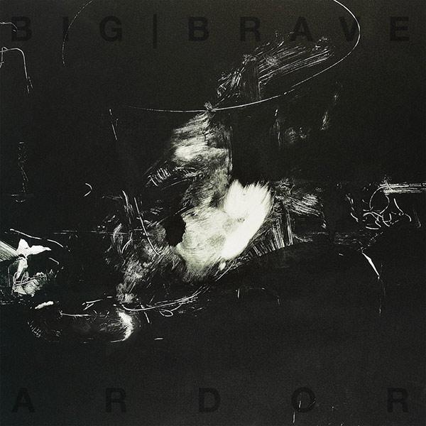BIG|BRAVE Ardor