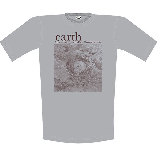 Earth – A Bureaucratic Desire for Extra Capsular Extraction shirt