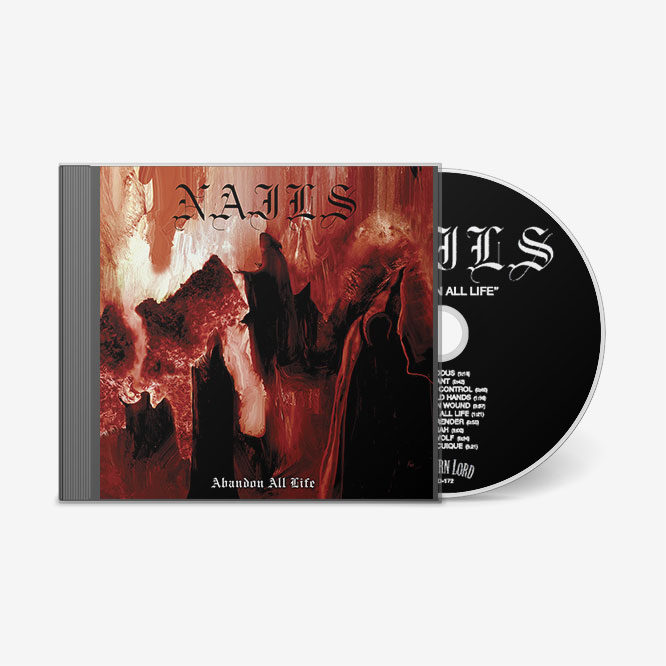 LORD172 Nails Abandon All Life CD