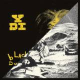YDI - A Place in the Sun/Black Dust - 2LP Black Vinyl