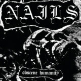 Lord151 Nails - Obscene Humanity 7inch