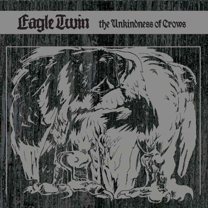 Lord106 Eagle Twin - The Unkindness Of Crows