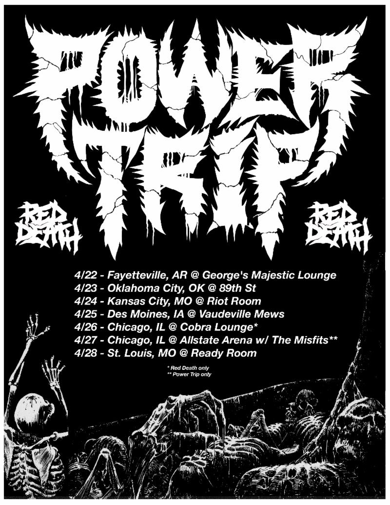 POWER TRIP Begins Tour With Red Death Today + Band To