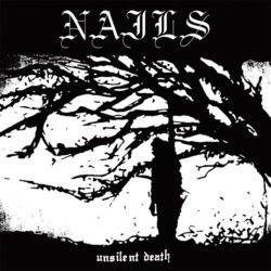 Lord127X Nails - Unsilent Death (10th Anniversary Edition)